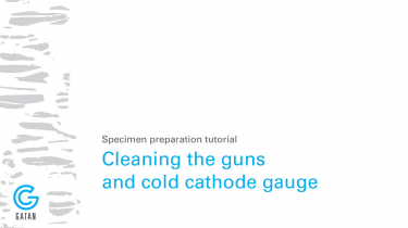 Cleaning the guns and cold cathode gauge