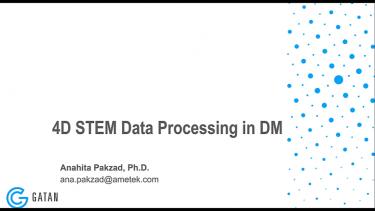 NUANCE Workshop on 4D STEM: Data Processing in DM