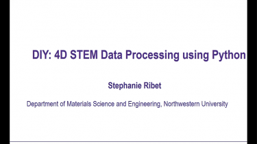 NUANCE Workshop on 4D STEM: Data Processing using Python