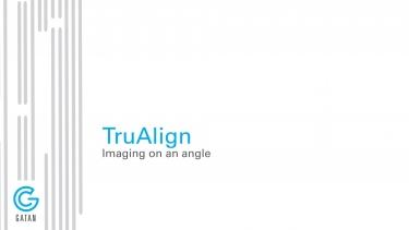 TruAlign-以任意角度成像